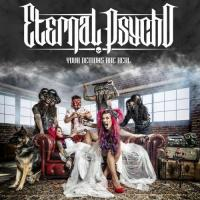 Eternal Psycho-Your Demons Are Real