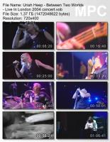 Uriah Heep-Between Two Worlds: Live in London (DVDRip)