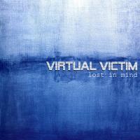 Virtual Victim-Lost In Mind
