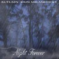 Autumn Rain Melancholy-Night Forever / When Angels Die