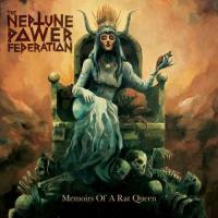 The Neptune Power Federation-Memoirs of a Rat Queen