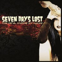 Seven Days Lost-The Devil Knows My Name