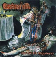 Dementor-The Art Of Blasphemy