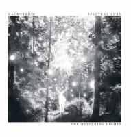 Nachtreich / Spectral Lore-The Quivering Lights (Split)