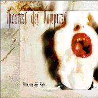 Theatres Des Vampires-Pleasure And Pain [Limited Edition]