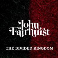 John Fairhurst-The Divided Kingdom