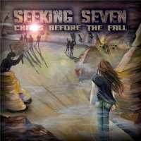 Seeking Seven-Chaos Before The Fall