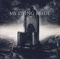 My Dying Bride-Bring Me Victory