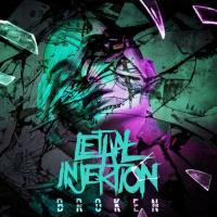Lethal Injektion-Broken