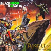 Black Neon Knights-Rise Up!