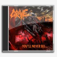 Grave-You\'ll Never See ...