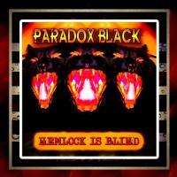 Paradox Black-Hemlock Is Blind