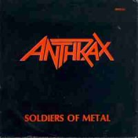 Anthrax-Soldiers Of Metal