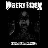 Misery Index-Coffin Up the Nails