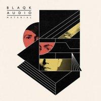 Blaqk Audio-Material