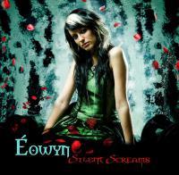 Eowyn-Silent Screams
