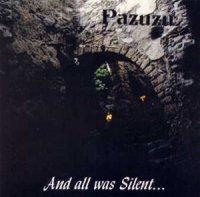 Pazuzu-And All Was Silent ...