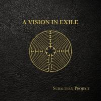 Subaltern Project - A Vision in Exile mp3
