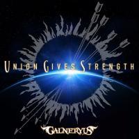 Galneryus-Union Gives Strength