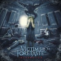 Victim's Foretaste-Incarnation
