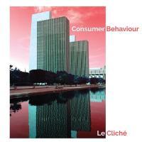 Le Cliche-Consumer Behaviour