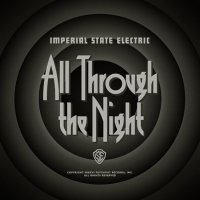 Imperial State Electric-All Through The Night