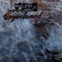 Mulphia-Cryocloned (15th Anniversary Edition)