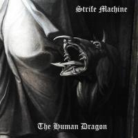 Strife Machine-The Human Dragon