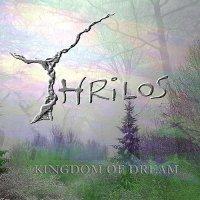 Thrilos-Kingdom Of Dream