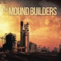 The Mound Builders-The Mound Builders