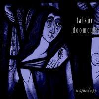 Doomcult / Talsur-Nameless (Split)
