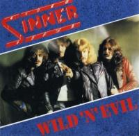Sinner-Wild \'N\' Evil (Re-Issue 1989)