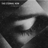 The Eternal Now-Possessive Pronounce