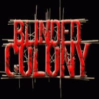 Blinded Colony-Tribute To Chaos