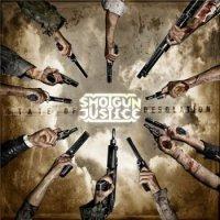 Shotgun Justice-State Of Desolation