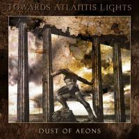 Towards Atlantis Lights-Dust Of Aeons