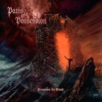 Paths Of Possession-Promises In Blood
