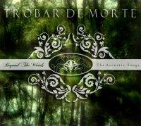 Trobar De Morte - Beyond The Woods - The Acoustic Songs mp3