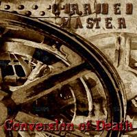 Corroded Master-Conversion of Death
