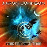 Aaron Johnson-Cant Get Back Time
