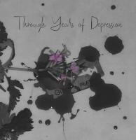 Through Years Of Depression-Despair Of Life