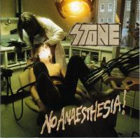 Stone-No Anaesthesia!