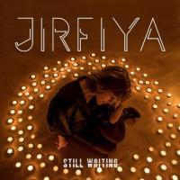 Jirfiya-Still Waiting