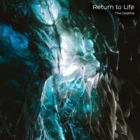 Return To Life - The Depths mp3