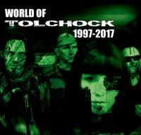 Tolchock-World Of Tolchock 1997-2017