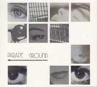 Parade Ground-Parade Ground (The Singles Collection)