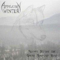 Appalachian Winter-Silence Before The Great Mountain Wind