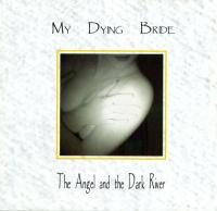 My Dying Bride-The Angel And The Dark River (White CD)