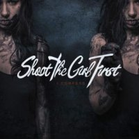 Shoot The Girl First-I Confess