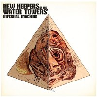 New Keepers Of The Water Tower-Infernal Machine